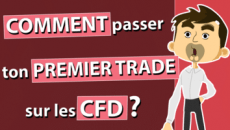 Comment passer ton premier trade sur les CFD