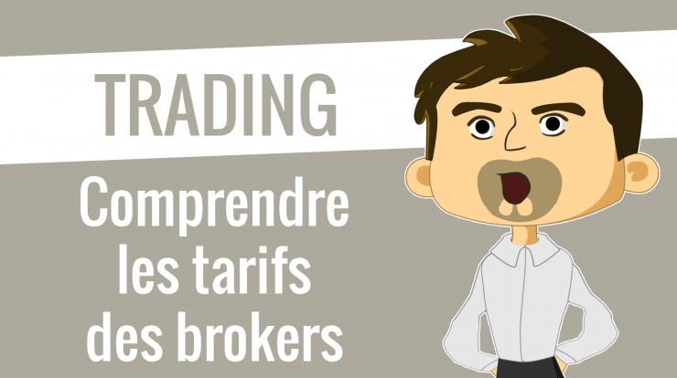 Comprendre les tarifs des brokers