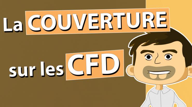 L'effet levier et la couverture sur les CFD
