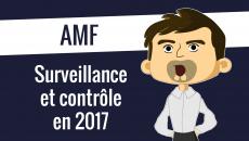 AMF surveillance et contrôle en 2017