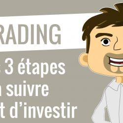 Les 3 étapes avant d'investir en bourse