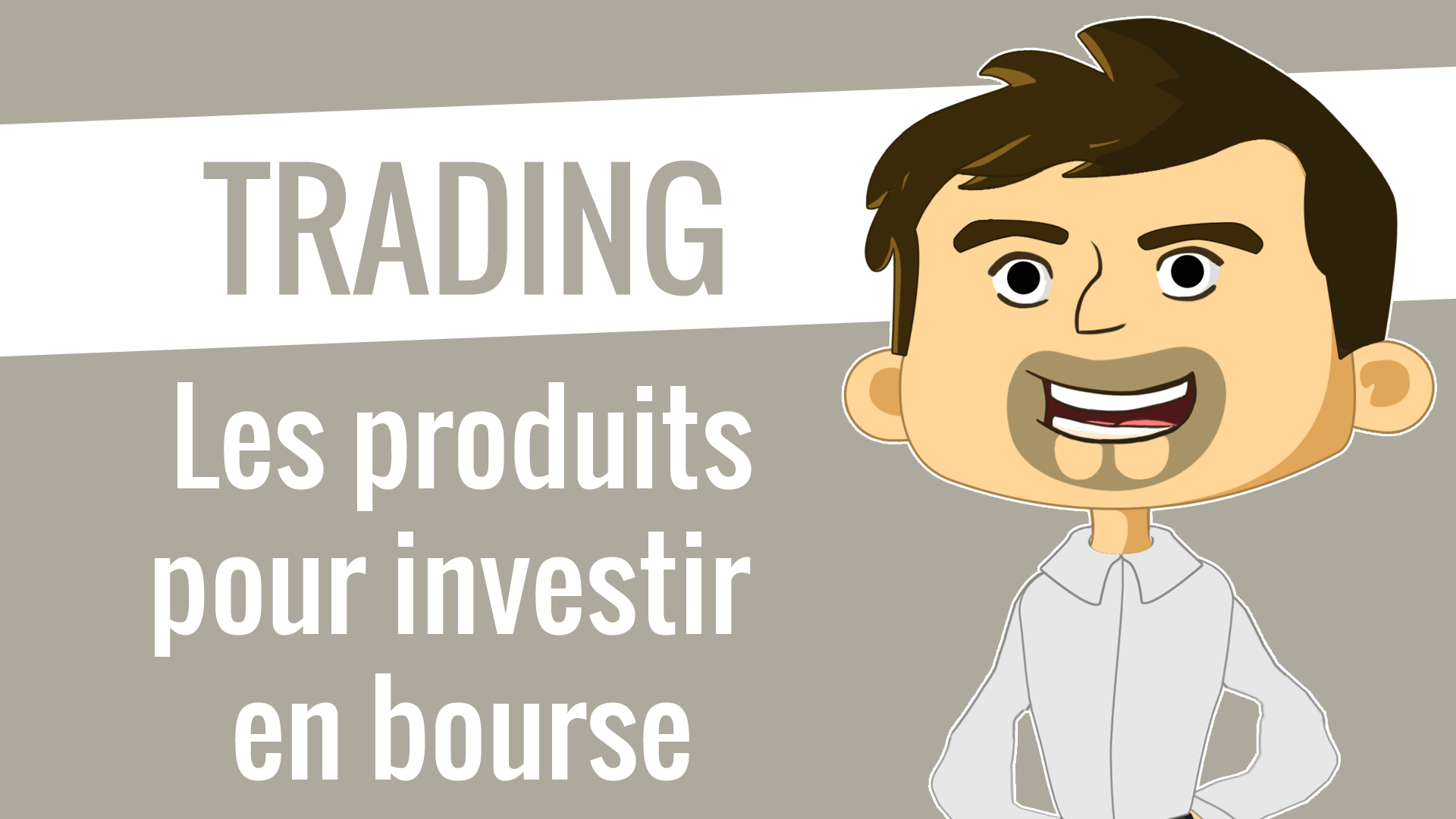 Les produits pour investir en bourse