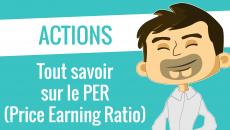 Tout savoir sur le PER price earning ratio