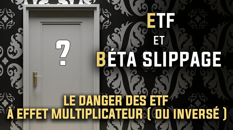 ETF et Béta slippage