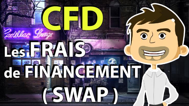 Les frais de financement sur CFD SWAP