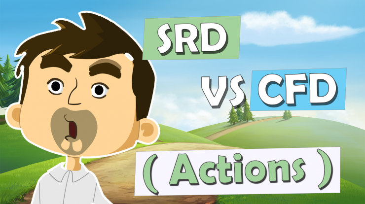 SRD vs CFD actions