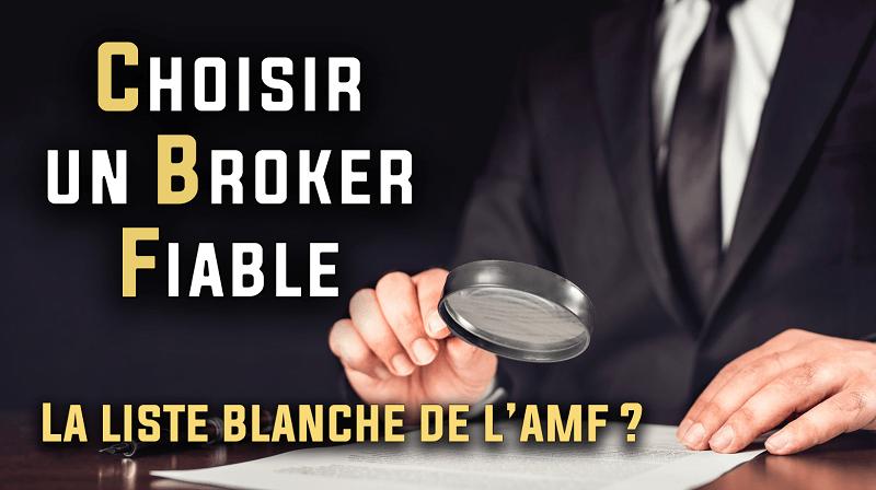 La liste blanche des brokers autorisés par l'AMF