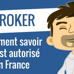 Mon broker CFD est-il autorisé en France