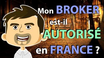 Mon broker est-il autorisé en France