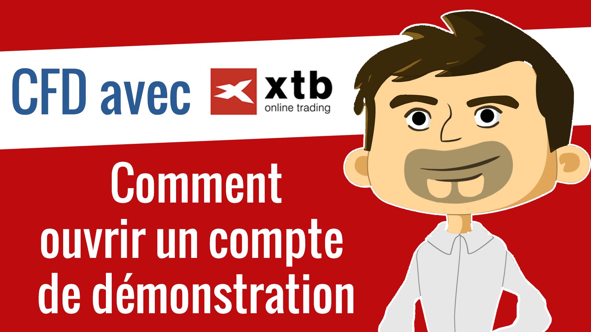 Comment ouvrir un compte de démonstration avec XTB