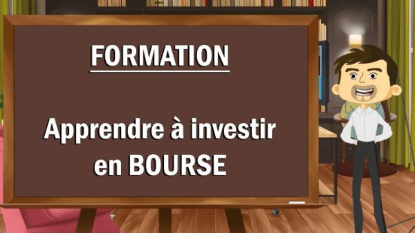 Formation apprendre à investir en bourse