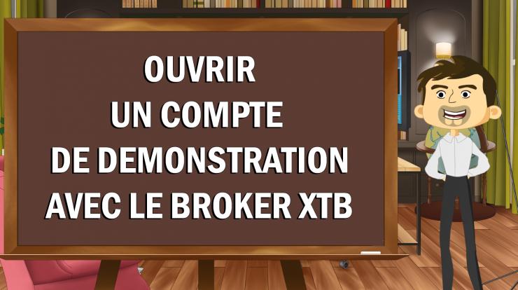 Ouvrir un compte de démonstration avec le broker XTB