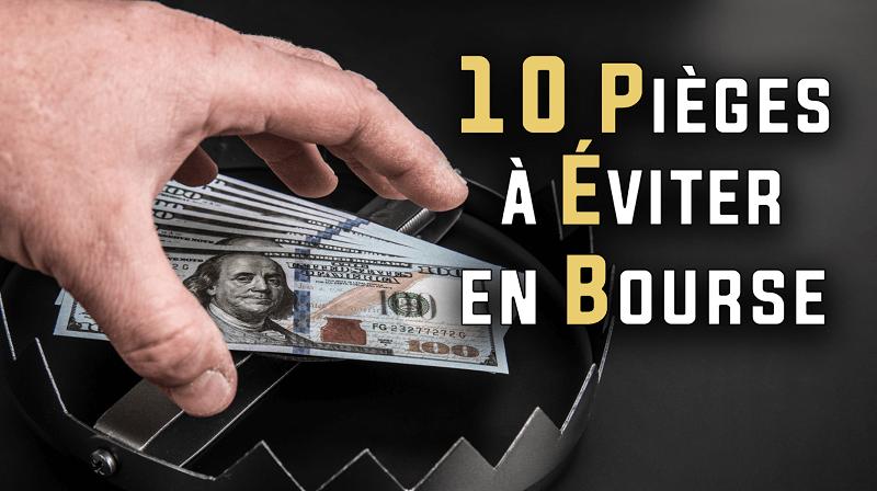 10 pièges à éviter en bourse