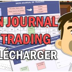 Pourquoi et comment utiliser un journal de trading