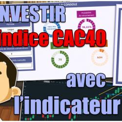L'indicateur LTD pour investir sur le CAC40