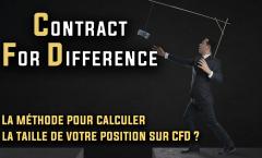 CFD comment calculer la taille de votre position