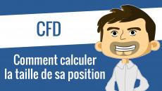 Calculer la taille de sa position sur CFD