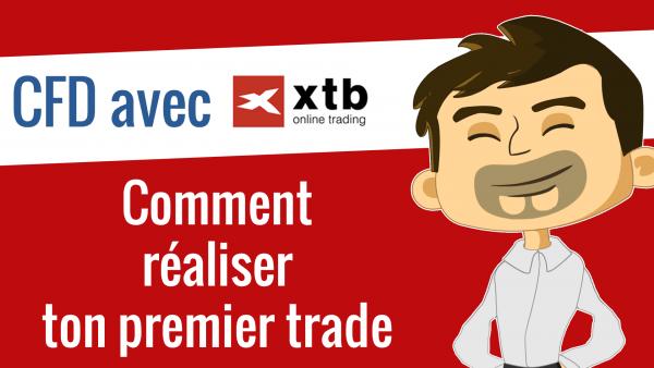 Comment réaliser ton premier trade avec XTB