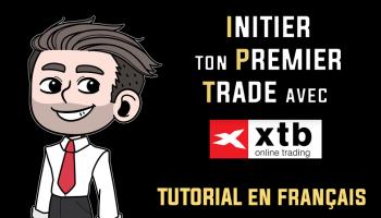 Initier ton premier trade sur la plateforme de trading XTB