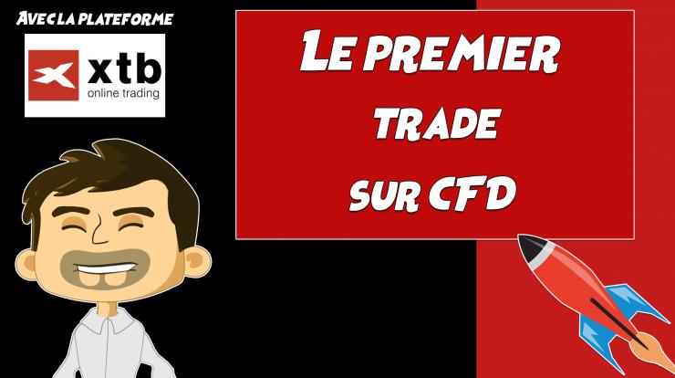 Le premier trade sur CFD avec XTB