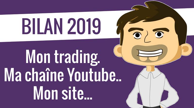 Bilan 2019 trading youtube et site internet