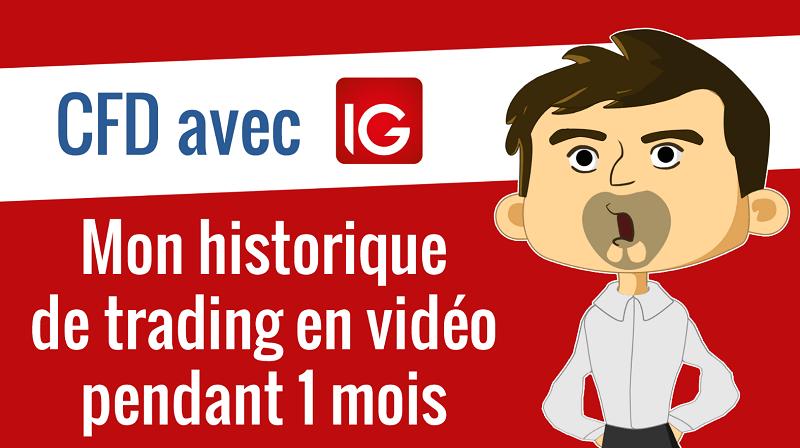 Mon historique de trading en vidéo pendant 1 mois avec IG