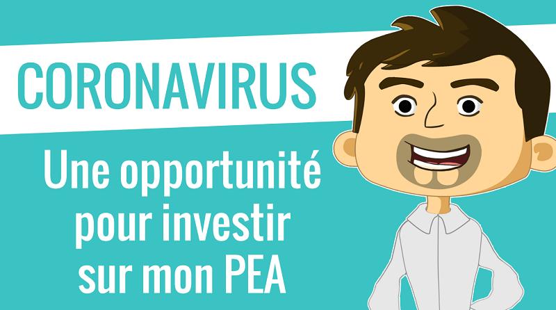 CORONAVIRUS Une opportunité pour investir sur mon PEA