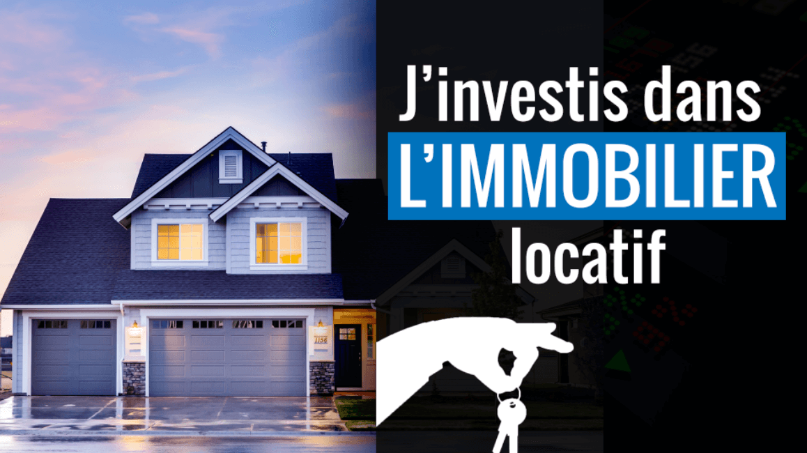J'investis dans l'immobilier locatif