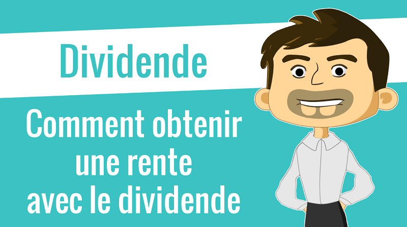 Comment obtenir une rente avec le dividende