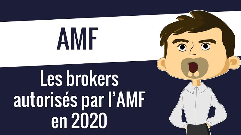 Les brokers autorisés par l'AMF en 2020