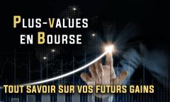 Les plus-values en bourse : définition, calcul et fiscalité