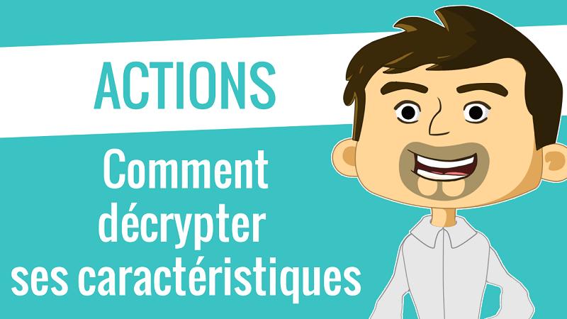 Comment décrypter les caractéristiques d'une action