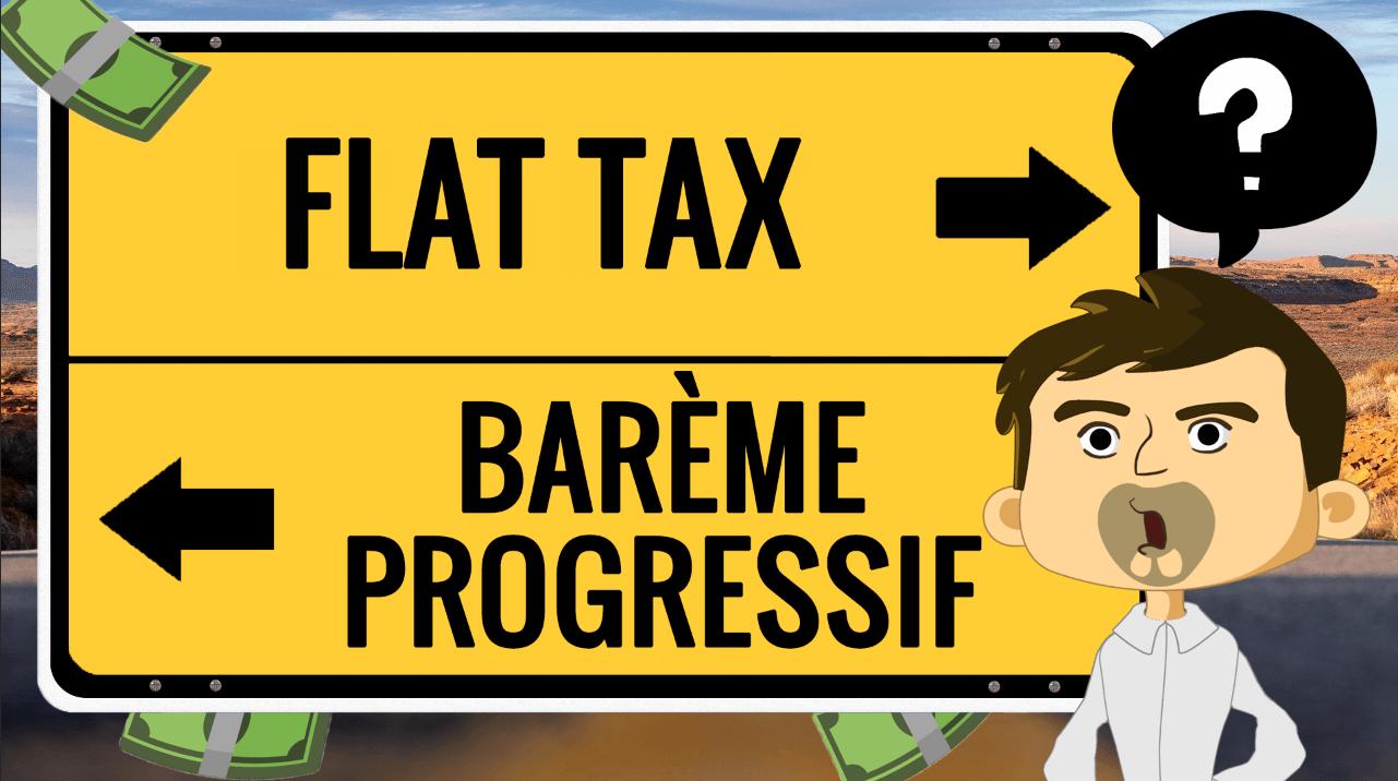 Flat tax ou barème progressif