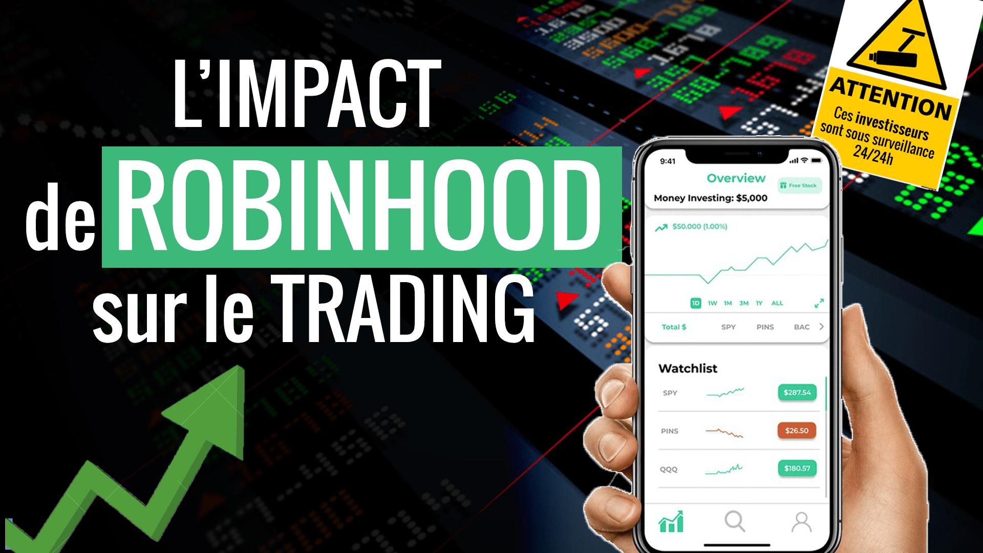 L'impact de ROBINHOOD sur le trading