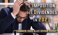L'imposition des dividendes en 2021