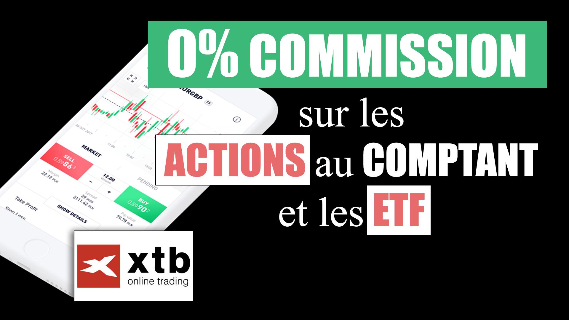 Le trading sans commission sur les actions et les ETF avec XTB