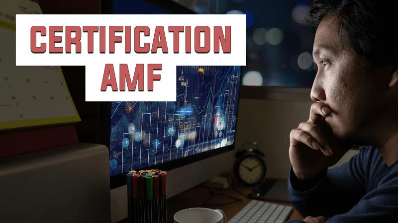 Comment obtenir la certification AMF