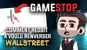 Gamestop comment reddit a voulu renverser Wallstreet