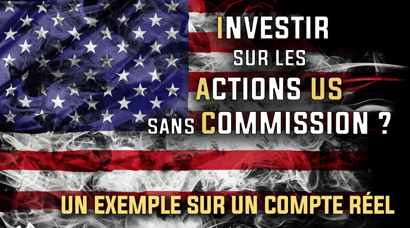 Investir sur les actions US sans commission