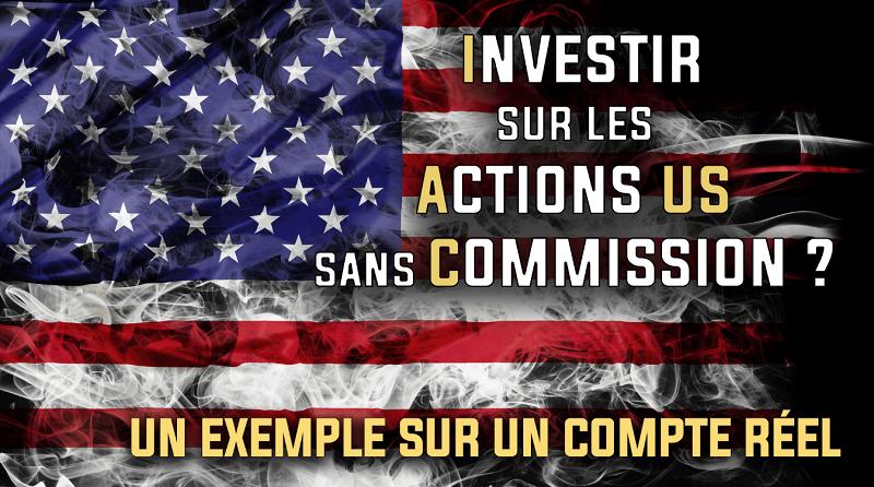 Investir sur les actions US sans commission
