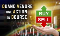 Quand vendre une action en bourse