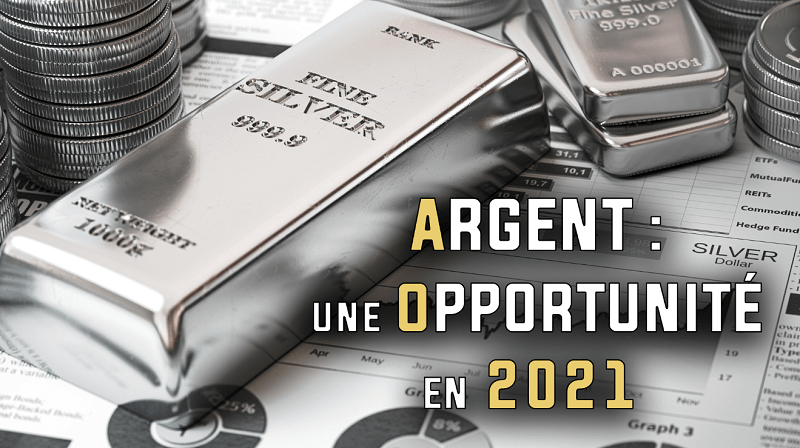 Argent une opportunité en 2021