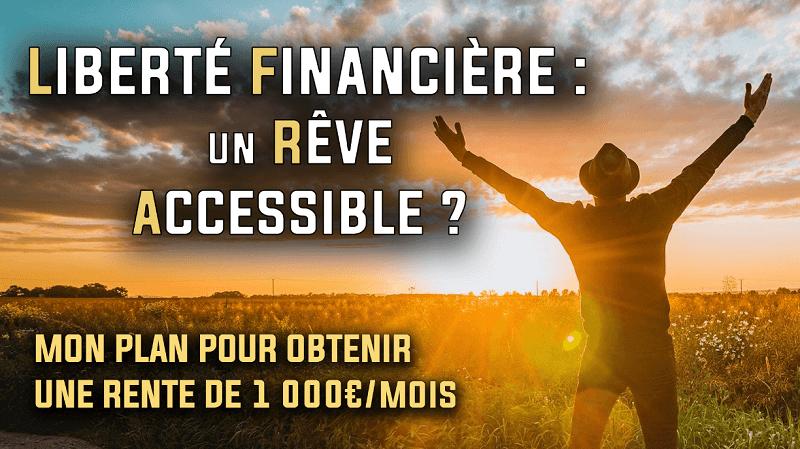 Liberté financière un rêve accessible