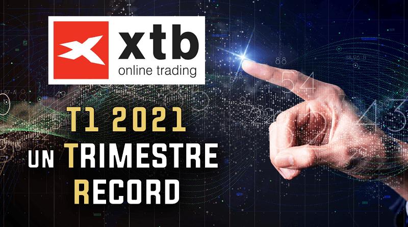 T1 2021 record pour XTB