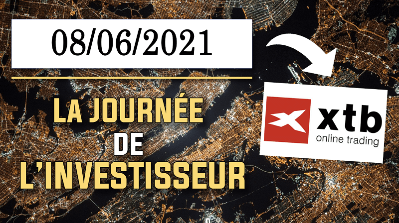 XTB organise la journée de l'investisseur le 08.06.2021