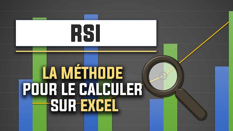 Comment calculer l'indicateur RSI avec Excel