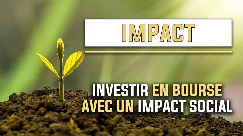 Comment investir en bourse avec un impact social ?