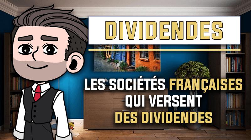 Les sociétés françaises qui versent des dividendes en bourse