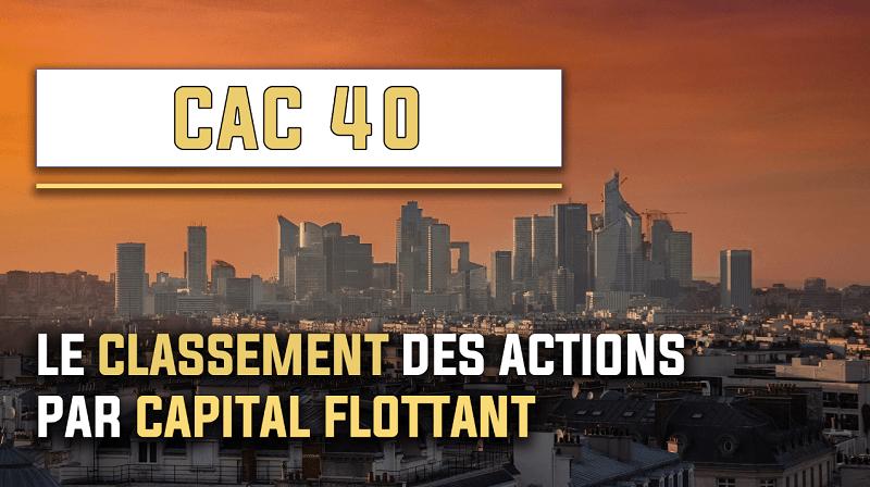 Le classement des actions du CAC 40 par capital flottant