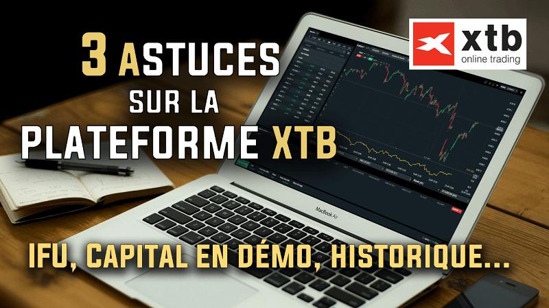 3 astuces à connaître sur la plateforme de trading XTB